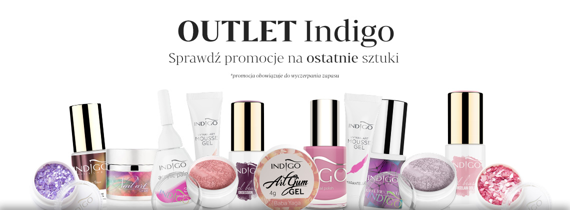 Outlet Indigo - promocyjne ceny na ostatnie sztuki lakierów