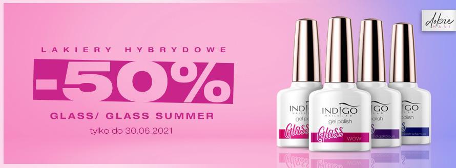 Lakiery hybrydowe -50% - Glass i Glass Summer